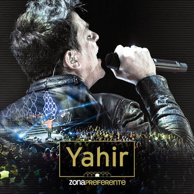 Yahir – Zona Preferente (CD vivo) (2013)