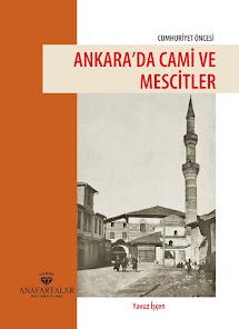Cumhuriyet Öncesi Ankara'da Cami ve Mescitler