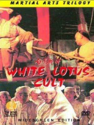 Bạch Liên Tà Giáo - White Lotus Cult (1993)