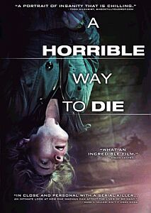 A Horrible Way to Die (2011) online y gratis