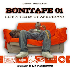 Bonito - The BoniTape #1 - Life N Times Of Afrohood