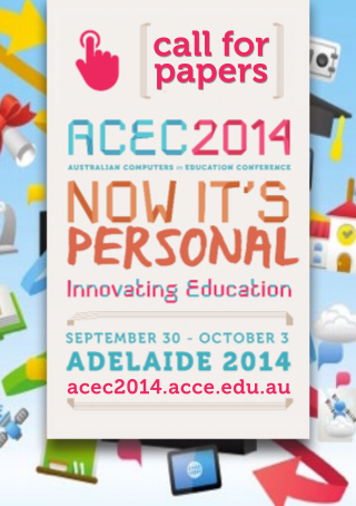 Now It's Personal - Innovating Education. National Conference in Adelaide 30 Sep - 3 Oct 2014