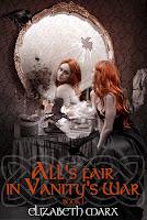 All's Fair in Vanity's War by Elizabeth Marx