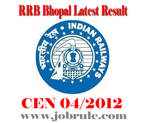 RRB Bhopal Technician Grade-III/Fitter (CEN 04/2012) 16/12/2012 Written Examination Result, Cut-off Marks and Document Verification Time Schedule