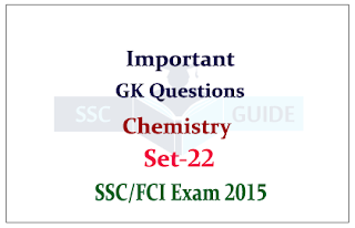 SSC CHSL- Chemistry GK Questions and Answers