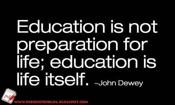 Rsb Quotes Blog Education Is Not Preparation For Life Education Is Impressive Life Education Quotes