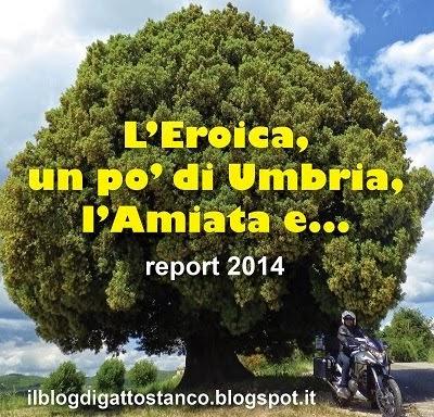 L'Eroica, un po' di Umbria, l'Amiata e...