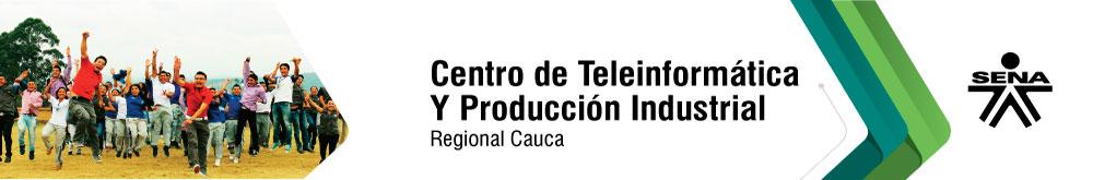 CENTRO DE TELEINFORMÁTICA Y PRODUCCIÓN INDUSTRIAL SENA - REGIONAL CAUCA