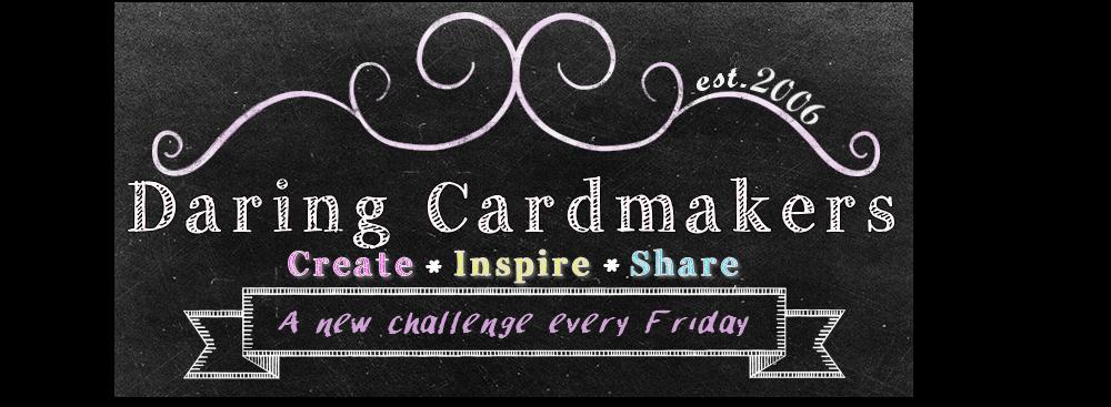Daring Cardmakers Challenge