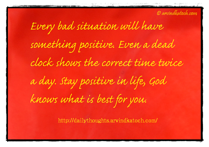 how to stay positive in a bad situation