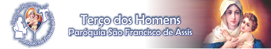 Terço dos Homens Paróquia São Francisco de Assis