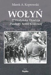 http://lubimyczytac.pl/ksiazka/199780/wolyn-27-wolynska-dywizja-piechoty-armii-krajowej