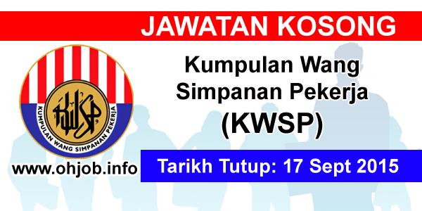 Jawatan Kerja Kosong Kumpulan Wang Simpanan Pekerja (KWSP) logo www.ohjob.info september 2015
