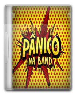 Pânico na Band – HDTV (15/04/2012)