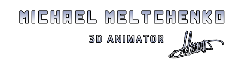 Michael Meltchenko 3D Animator