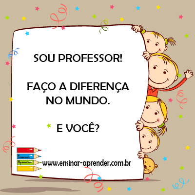O ENTUSIAMO DE SER PROFESSOR