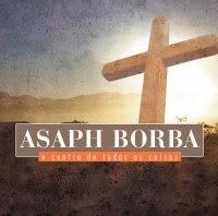 Asaph Borba – O Centro de Todas as Coisas