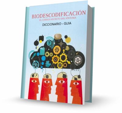 diccionario de biodescodificacion libro Diccionario de Biodescodificación [Libro]