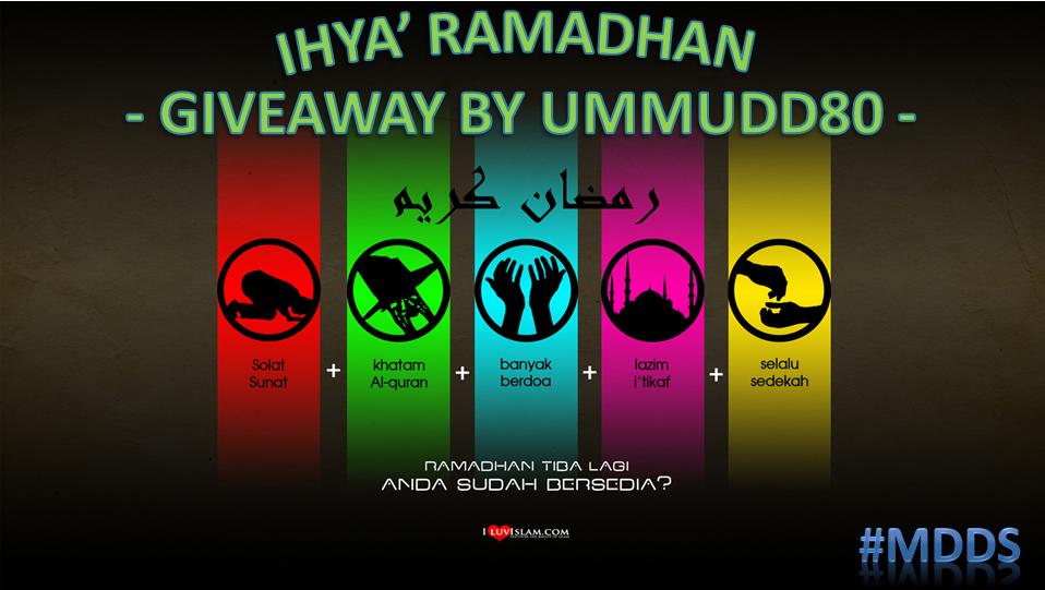 http://www.ummudd80.blogspot.com/2014/07/ihya-ramadhan-giveaway-by-ummudd80.html