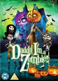Daddy I m A Zombie - Papá, soy una zombi