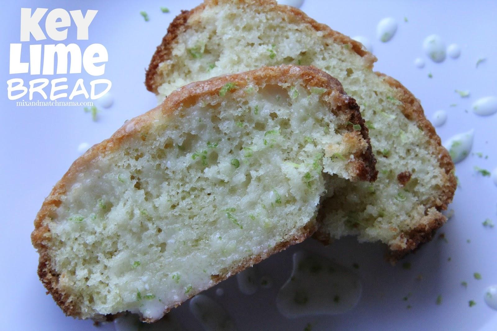 Mix and Match Mama: Key Lime Bread