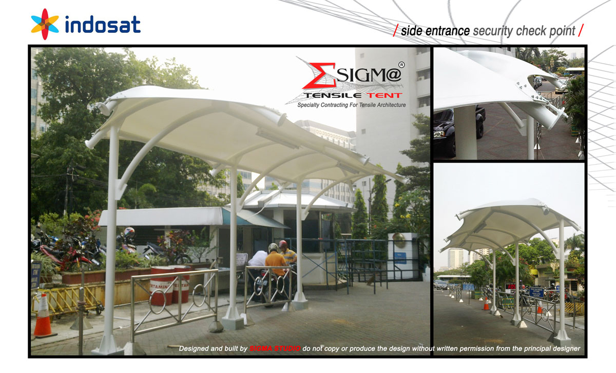 INDOSAT Head Office - Side Entrance Security Check Point Tension Membrane & SIGMA TENSILE TENT: INDOSAT Head Office - Side Entrance Security ...