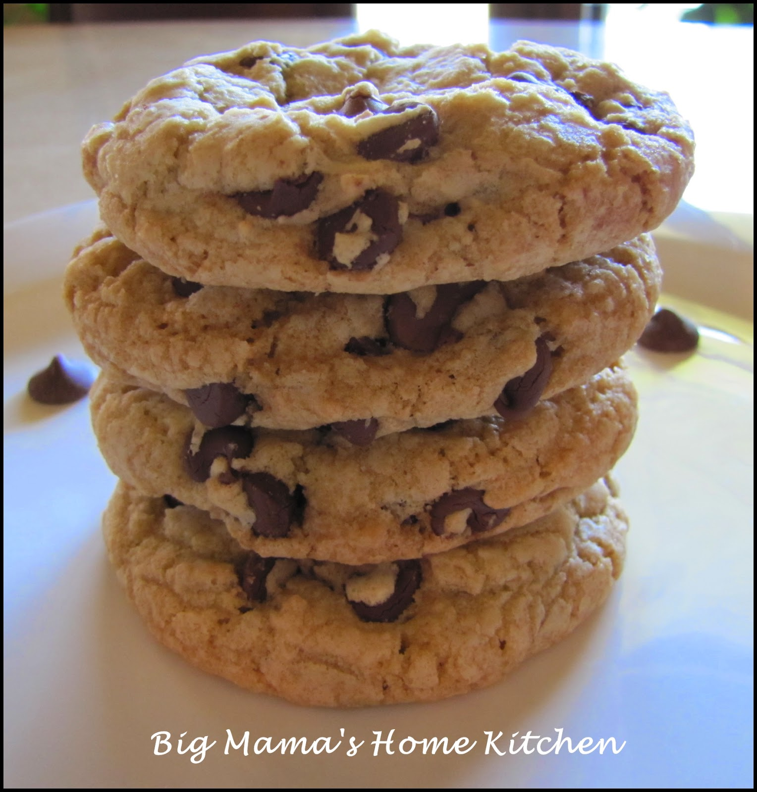 Big Mama's Home Kitchen: Thick and Chewy Chocolate Chip ...