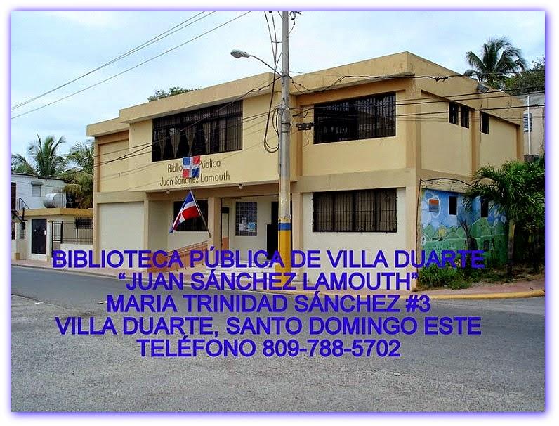 BIBLIOTECA PÚBLICA DE VILLA DUARTE JUAN SANCHEZ LAMOUTH
