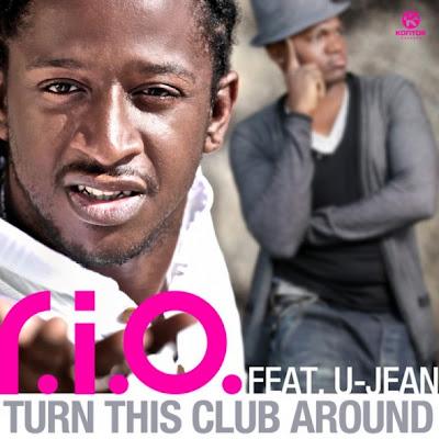 R.I.O. - Turn This Club Around (feat. U Jean) Lyrics