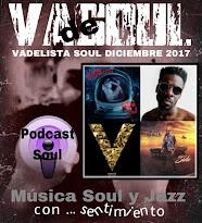 VADELISTA SOUL DICIEMBRE 2017  PODCAST Nº 79