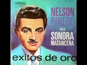 PARA ESTOS TIEMPOS: LA SONORA MATANCERA Y NELSON PINEDO