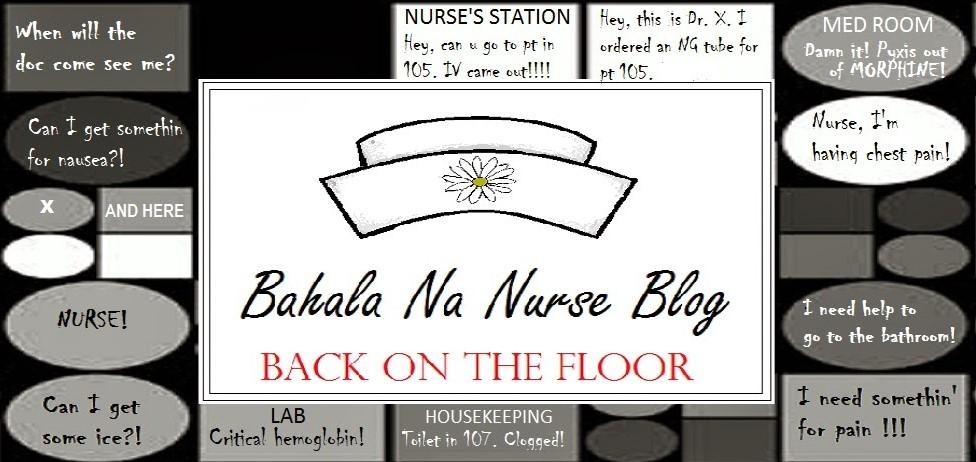 Bahala Na Nurse Blog