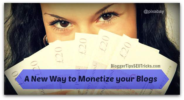 how to monetize your blog new way