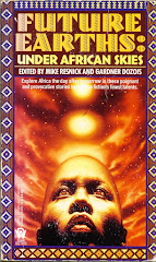 'Future Earths: Under African Skies'  edited by Resnick and Dozois