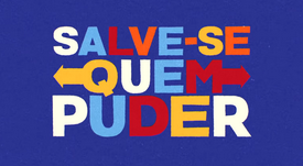 SALVE-SE QUEM PUDER