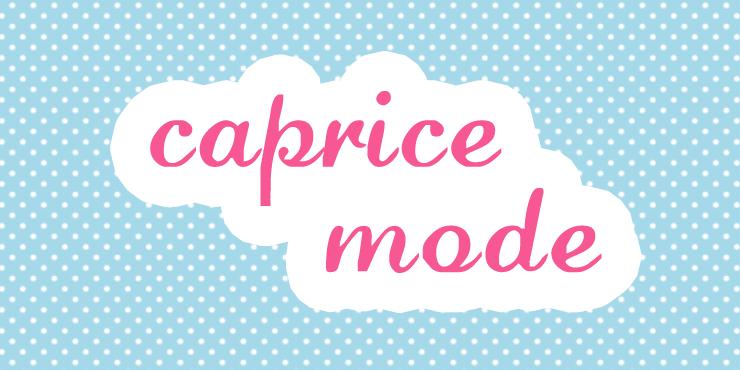 Caprice Mode