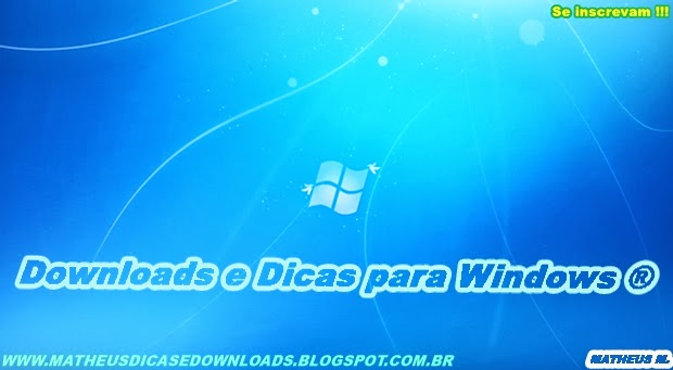 Downloads e Dicas para Windows