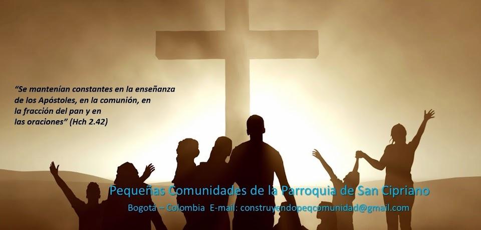 Pequeñas Comunidades de la Parroquia de San Cipriano