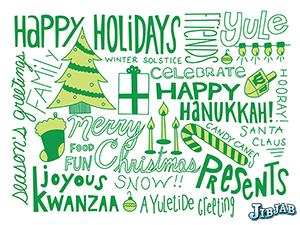 all the holidays, happy all the things, Christmahannukwanzukkah