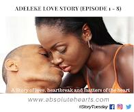 #StoryTuesday: Adeleke Love Story (COMPLETE SEASON)