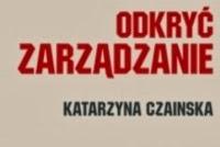 """Fragment okładki książki Katarzyny Czainskiej """"Odkryć zarządzanie"""""""