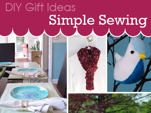 diy gift ideas simple sewing projects