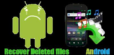 Cara Mengembalikan File Yang Terhapus di HP Android