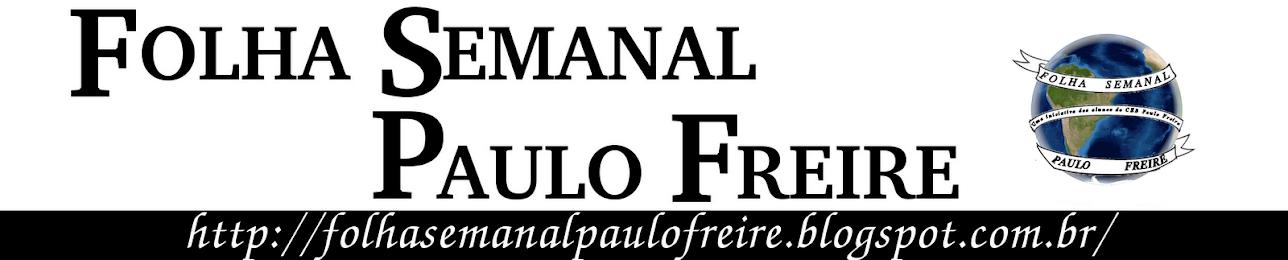 FOLHA SEMANAL PAULO FREIRE