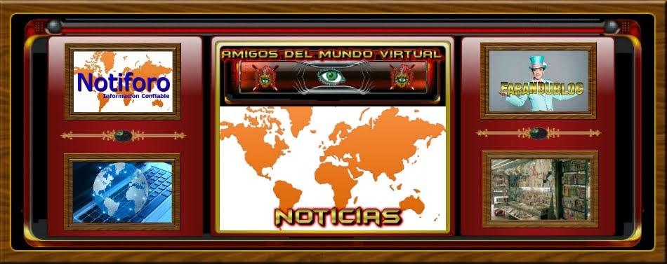 Noticias Amigos del Mundo Virtual