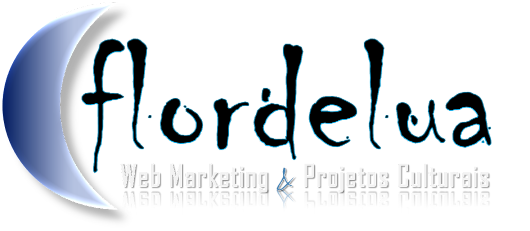 flordelua | Web Marketing & Projetos Culturais (Assessoria + Criação)
