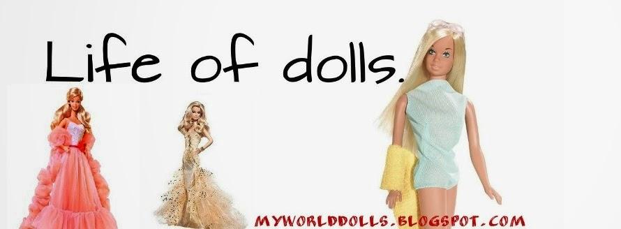 Life of dolls