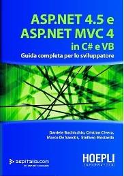 ASP.NET 4.5 E ASP.NET MVC 4 IN C# E VB: Guida completa per lo sviluppatore - eBook