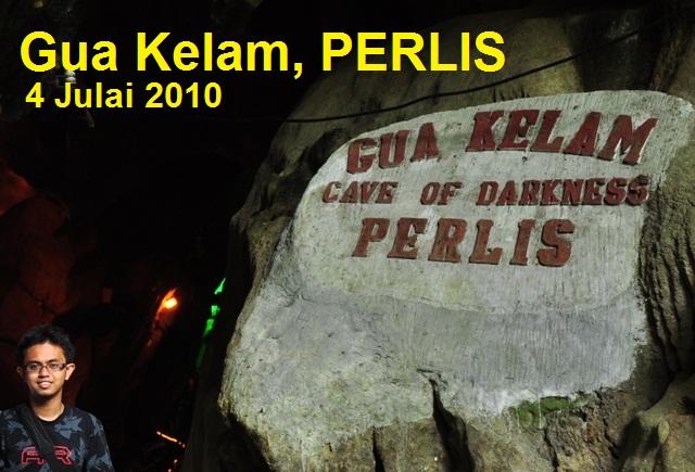 Gua Kelam, PERLIS MALAYSIA