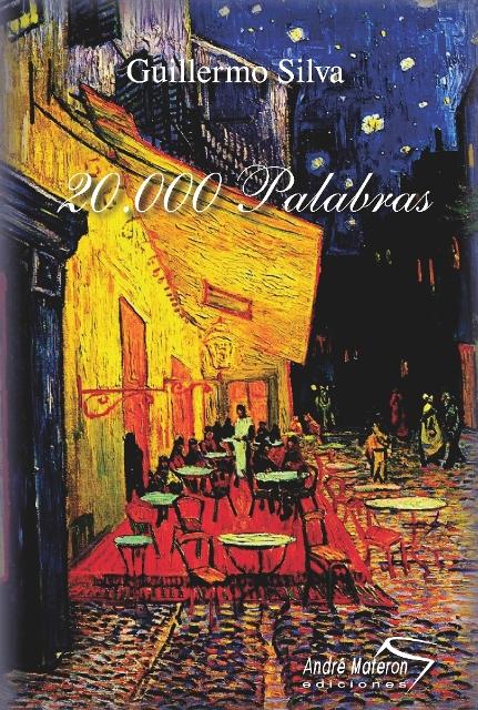 20.000 Palabras de Guillermo Silva. Libros.